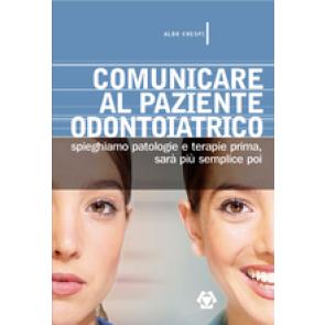 COMUNICARE AL PAZIENTE ODONTOIATRICO